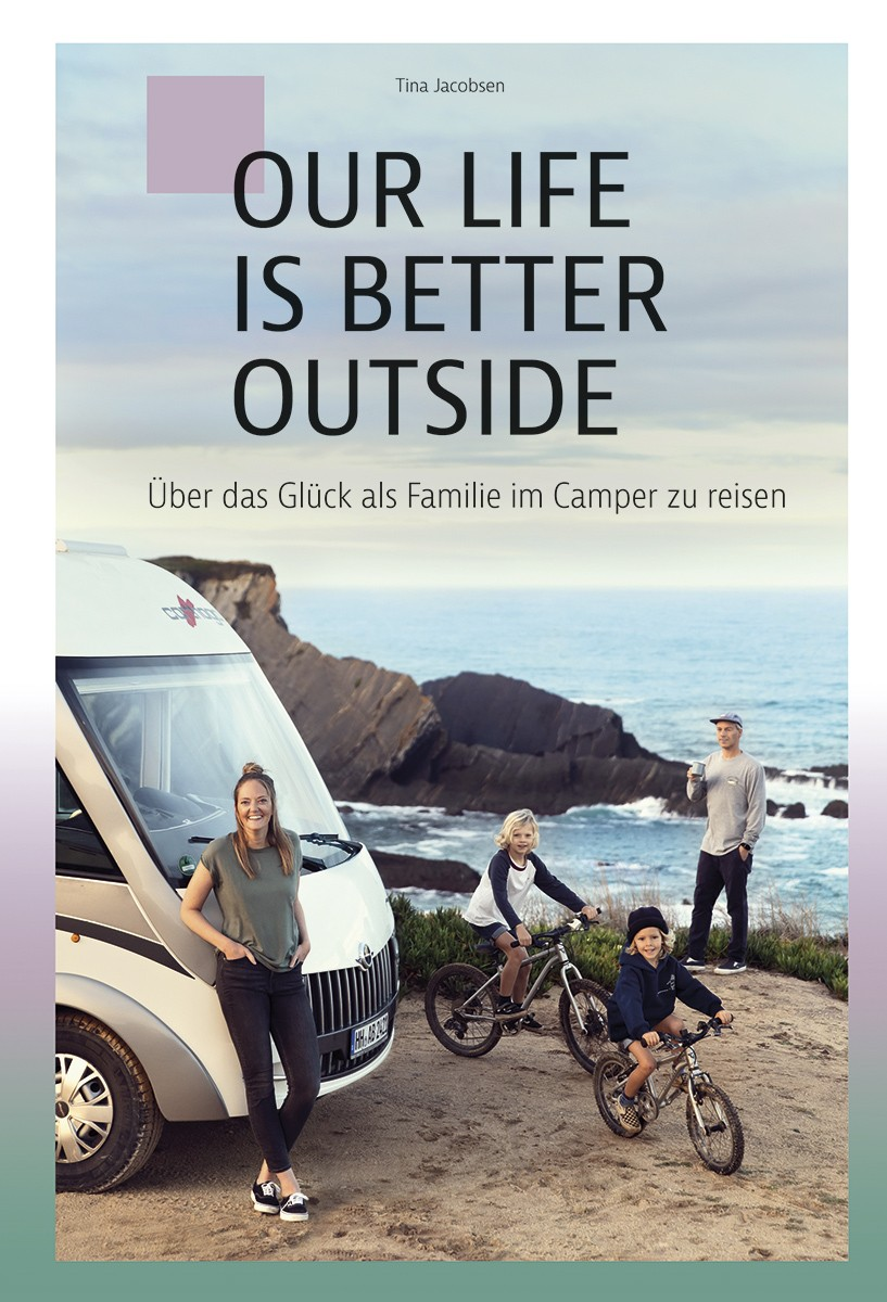 Buch Cover: OUR LIFE IS BETTER OUTSIDE